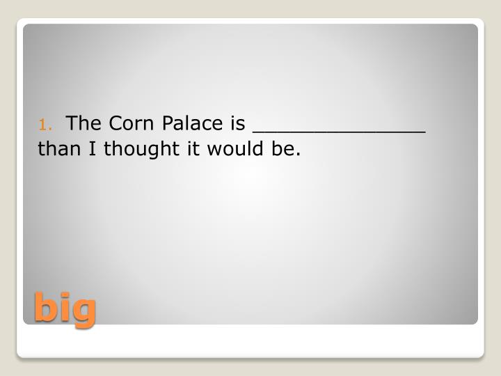 The Corn Palace is ______________