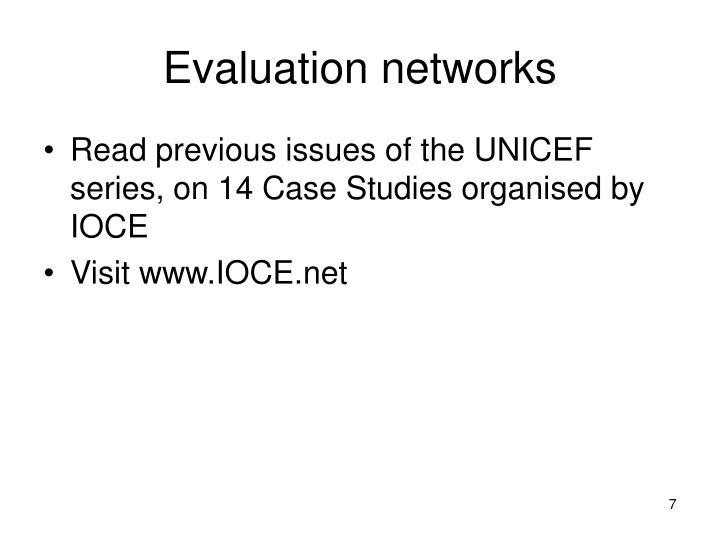 Evaluation networks