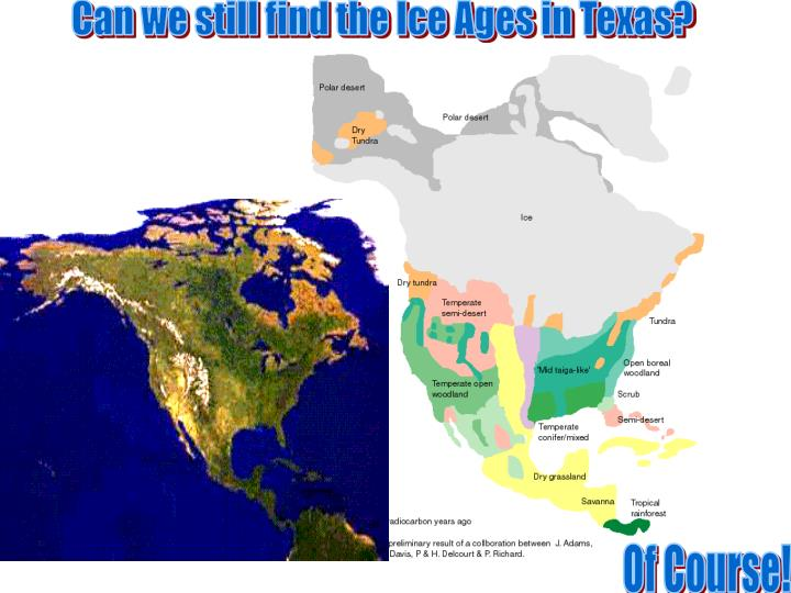 Can we still find the Ice Ages in Texas?