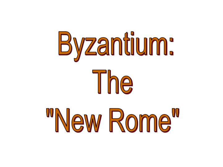 Byzantium: