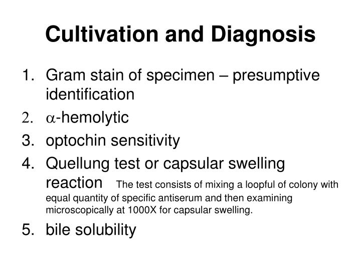Cultivation and Diagnosis