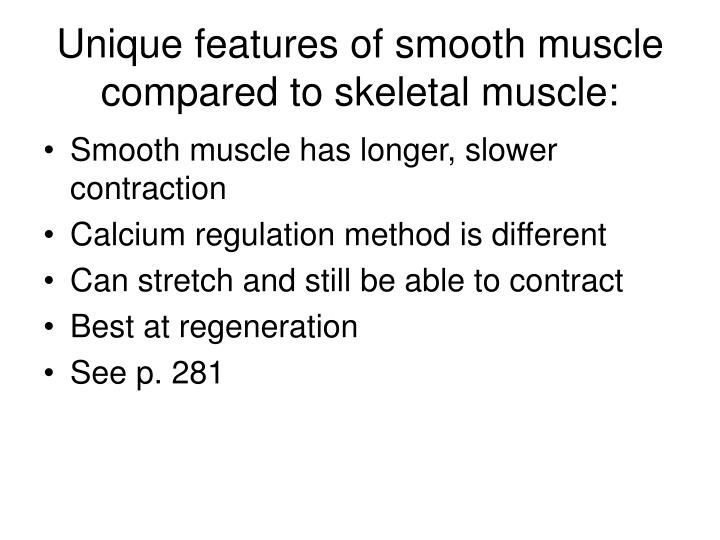 Unique features of smooth muscle