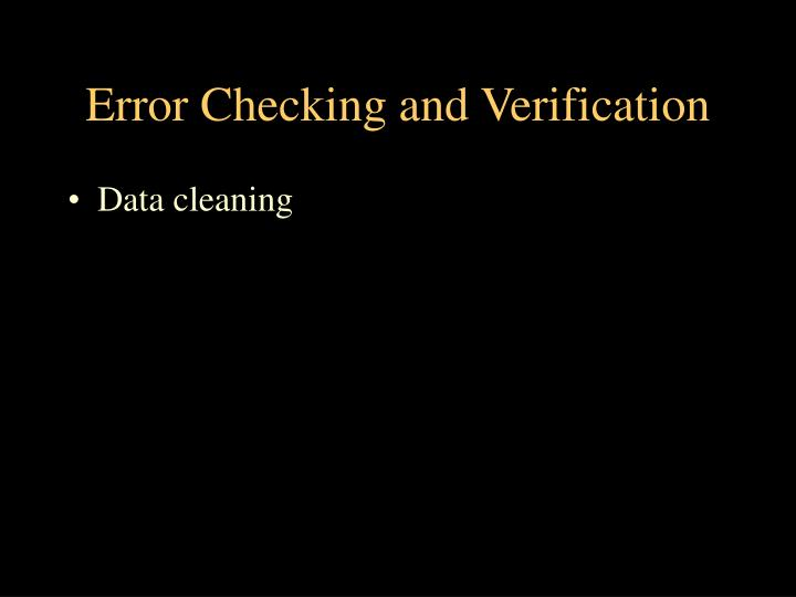 Error Checking and Verification