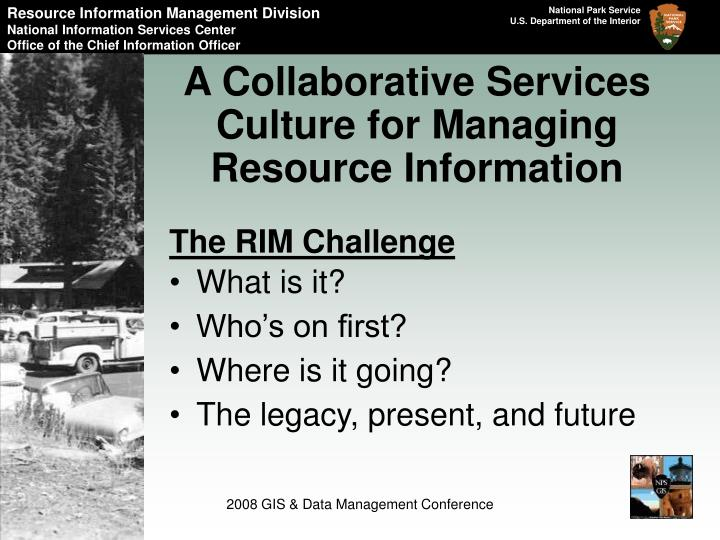 A collaborative services culture for managing resource information