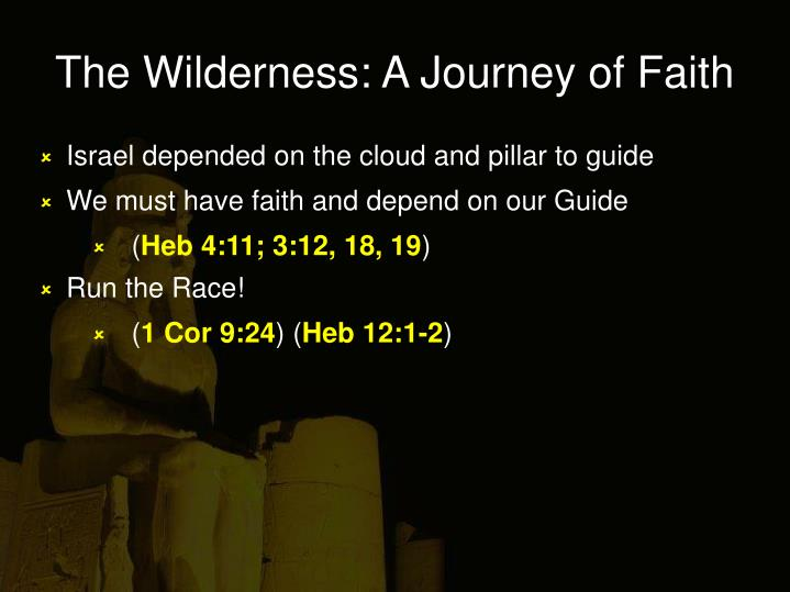 The Wilderness: A Journey of Faith