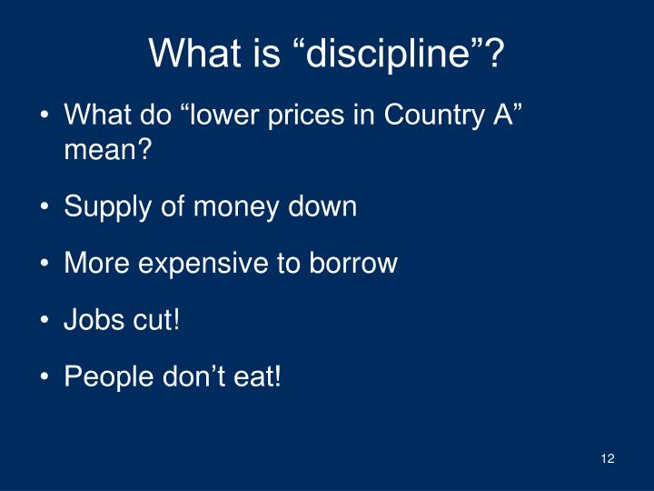 "What is ""discipline""?"