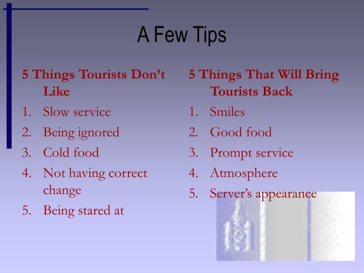 5 Things Tourists Don't Like