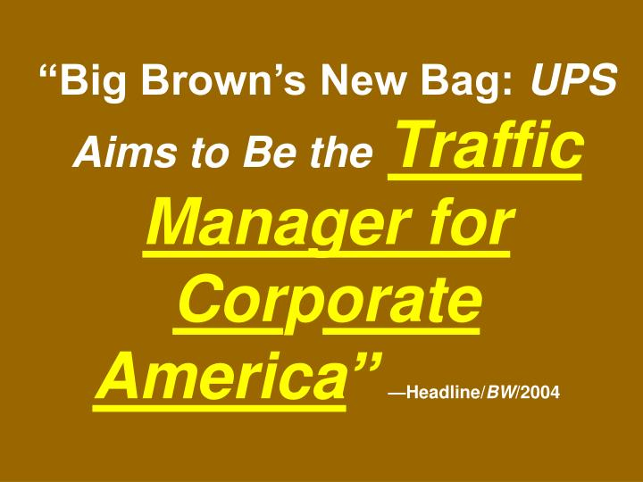 """Big Brown's New Bag:"