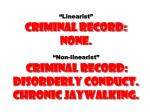 linearist criminal record none non linearist criminal record disorderly conduct chronic jaywalking