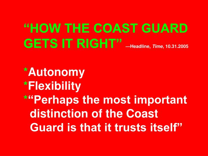 """HOW THE COAST GUARD GETS IT RIGHT"""