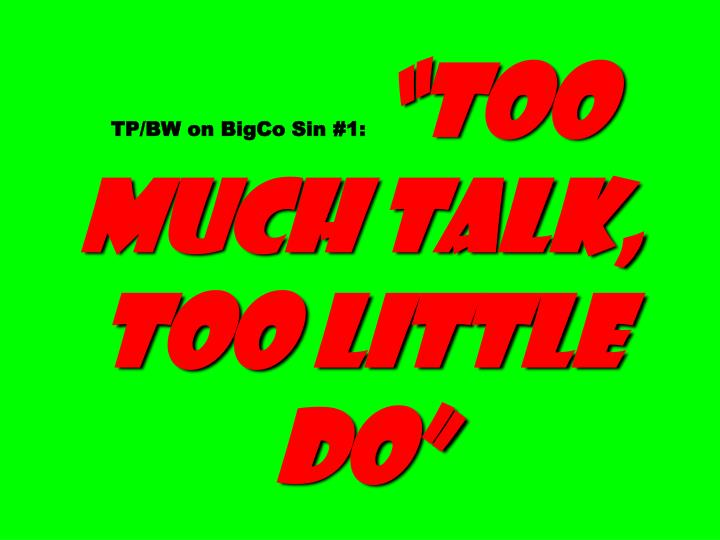 TP/BW on BigCo Sin #1: