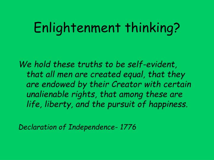 Enlightenment thinking?