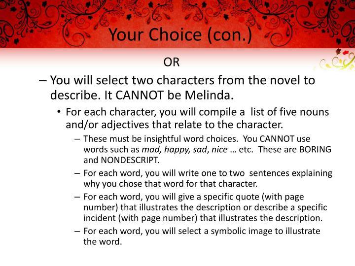 Your Choice (con.)