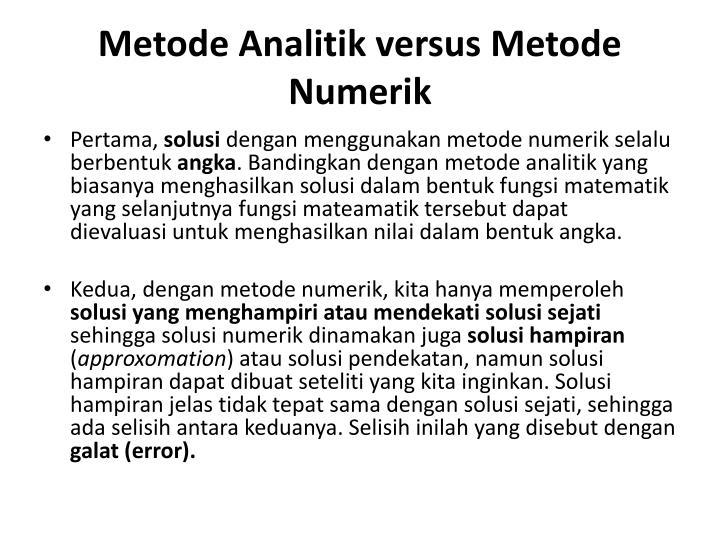 Metode Analitik versus Metode Numerik