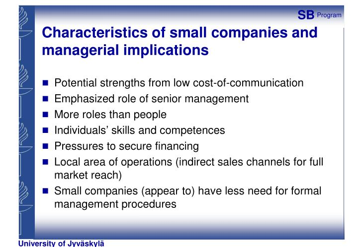 Characteristics of small companies and managerial implications