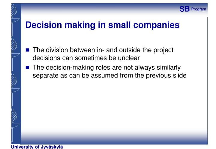Decision making in small companies