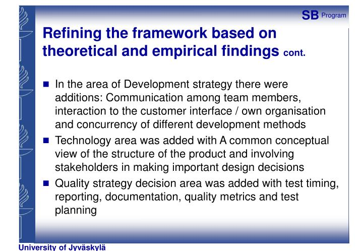 Refining the framework based on theoretical and empirical findings