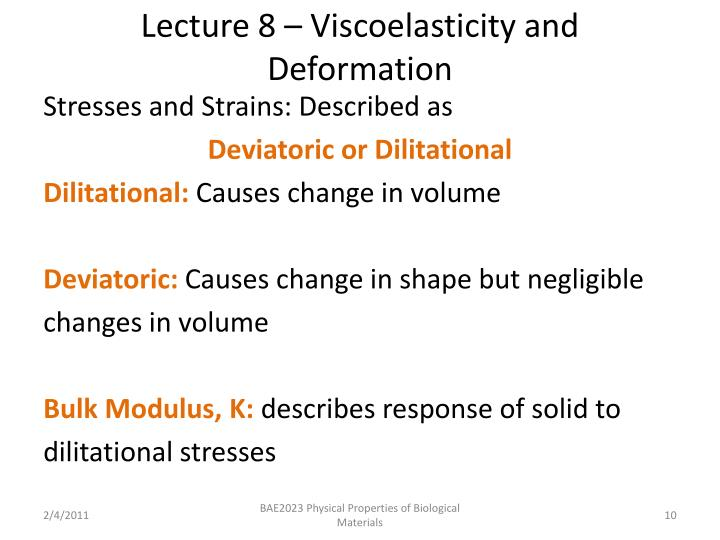 Lecture 8 – Viscoelasticity and