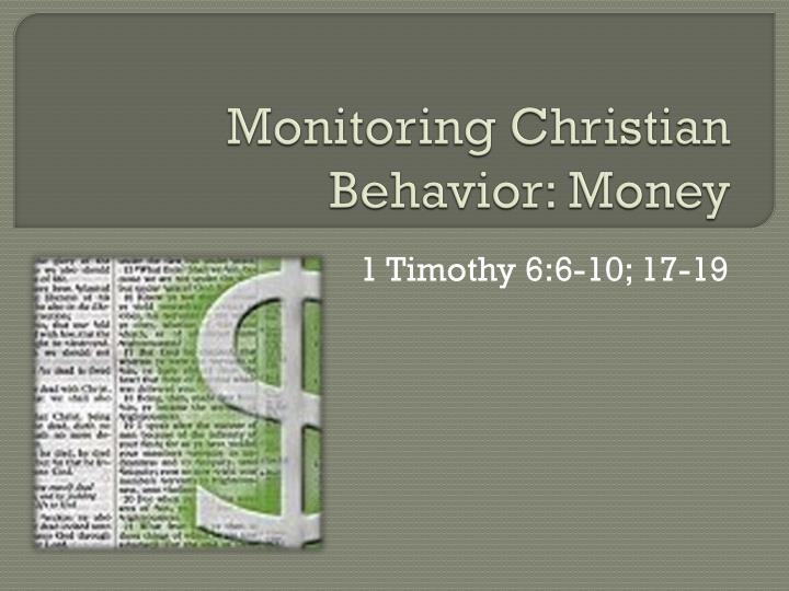 Monitoring christian behavior money