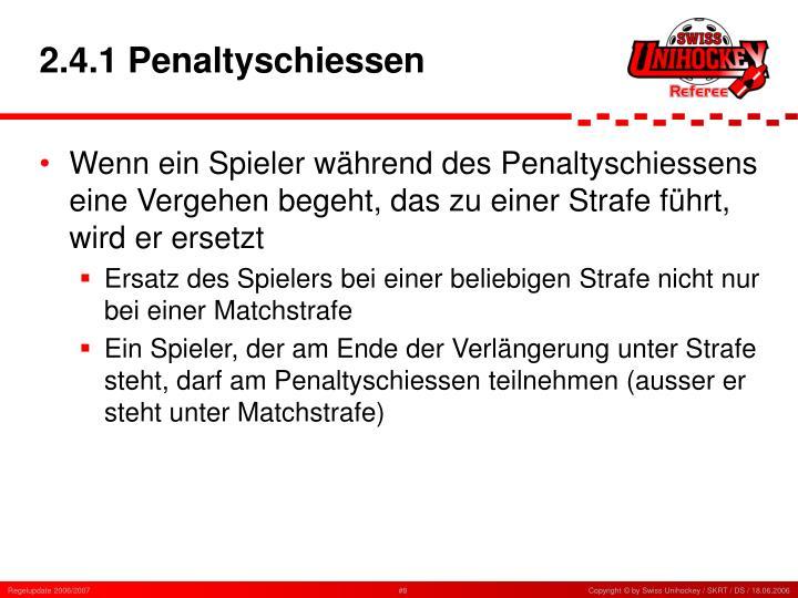 2.4.1 Penaltyschiessen