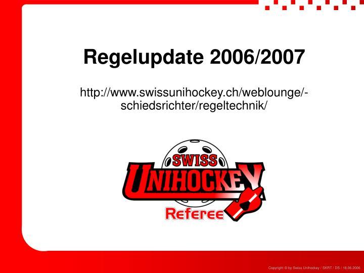 Regelupdate 2006/2007