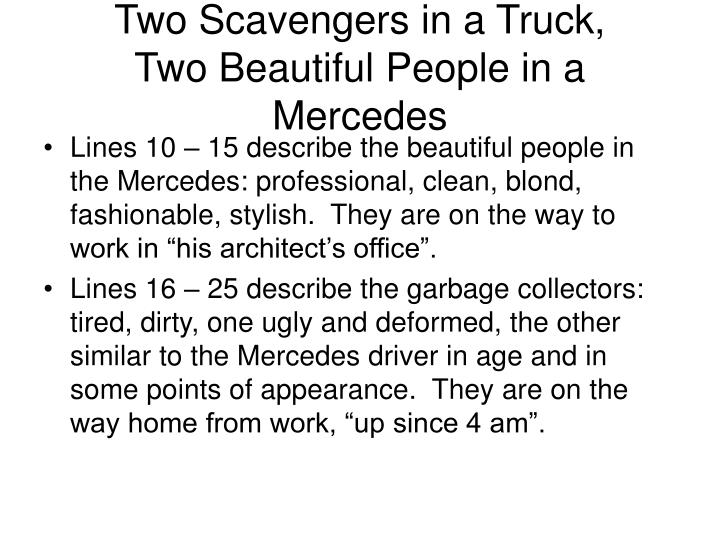 two scavengers in a truck essay This resource contains a cloze proceedure based on an essay examining lawrence ferlinghetti's poem two scavengers in a truck.
