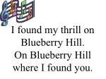 i found my thrill on blueberry hill on blueberry hill where i found you