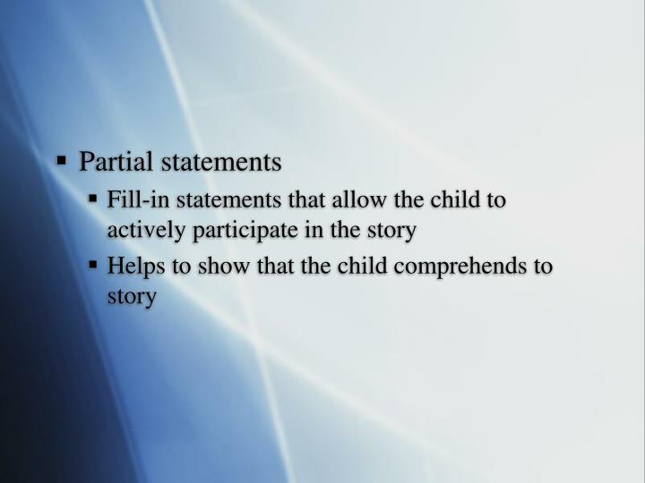 Partial statements