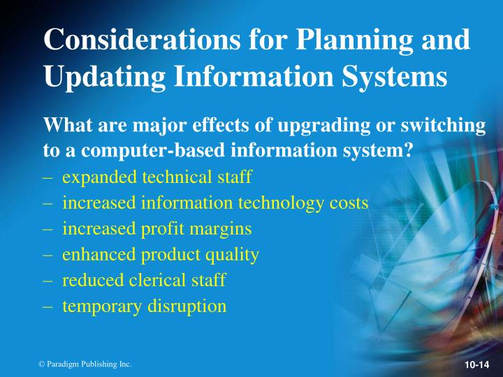 What are major effects of upgrading or switching to a computer-based information system?