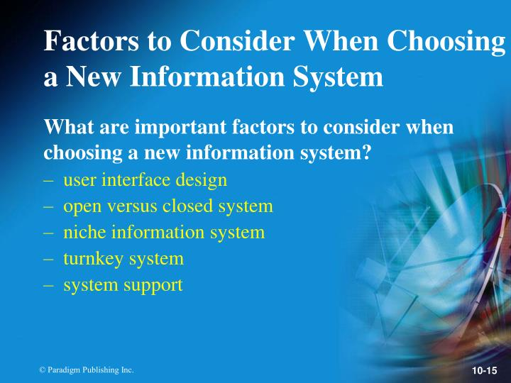 What are important factors to consider when choosing a new information system?