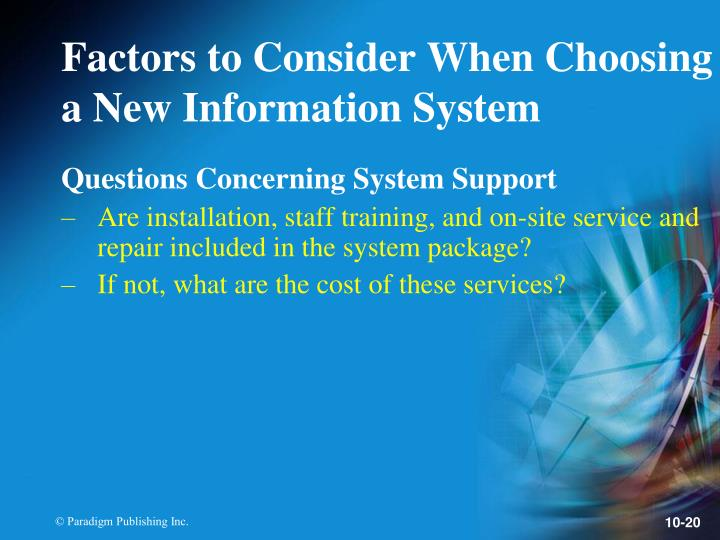 Questions Concerning System Support