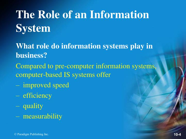 What role do information systems play in business?