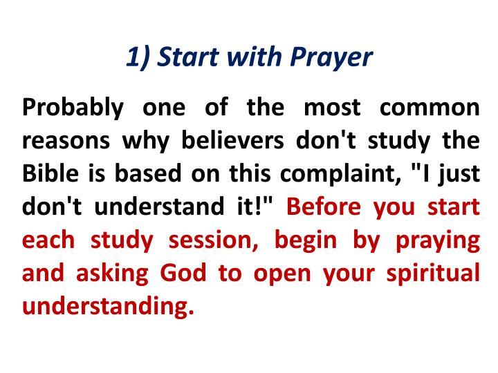 1) Start with Prayer