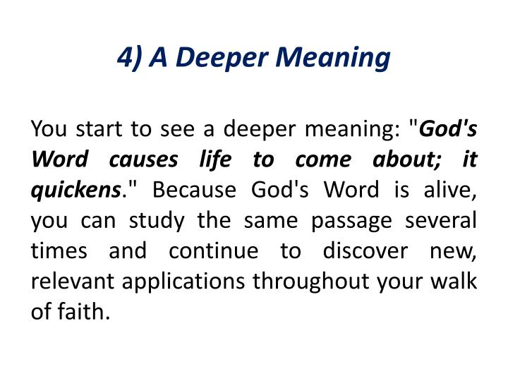 4) A Deeper Meaning