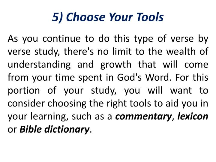 5) Choose Your Tools