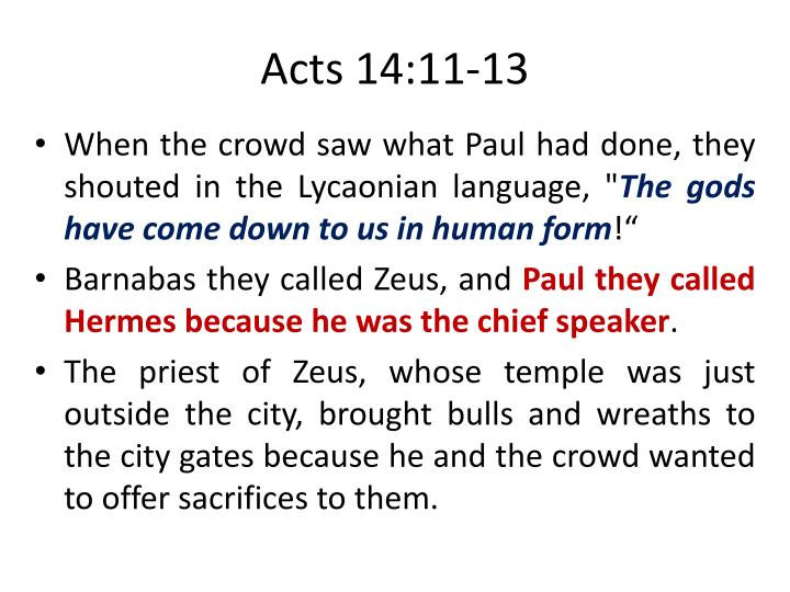 Acts 14:11-13