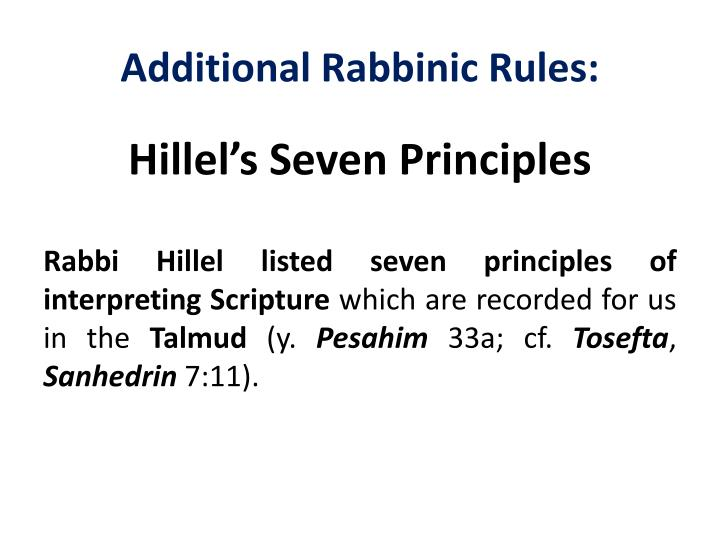 Additional Rabbinic Rules: