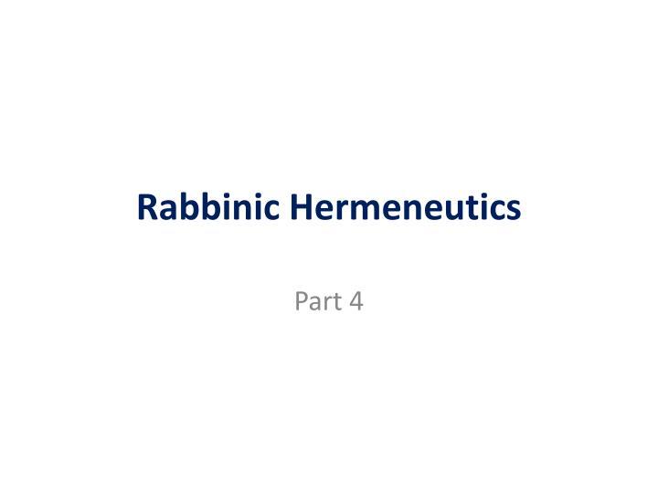 Rabbinic Hermeneutics