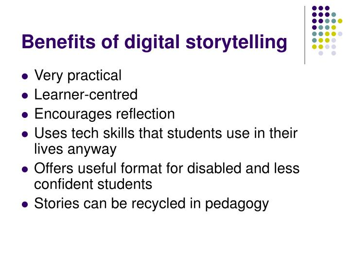 Benefits of digital storytelling