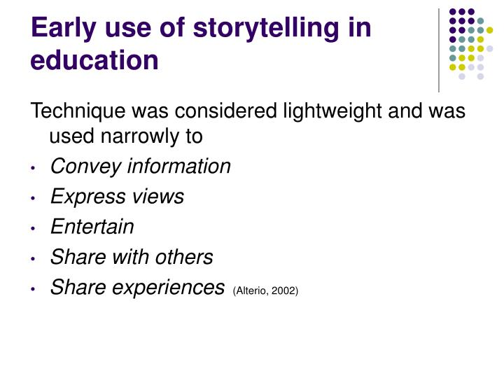 Early use of storytelling in education