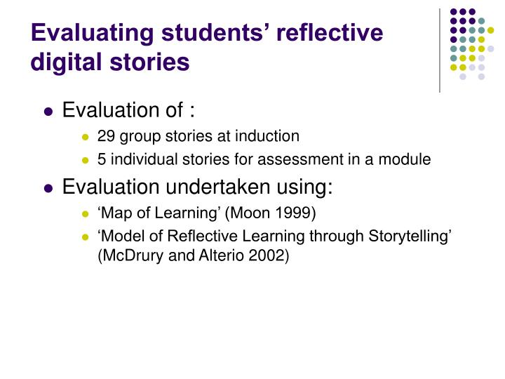 Evaluating students' reflective digital stories