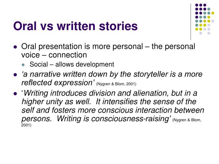 Oral vs written stories