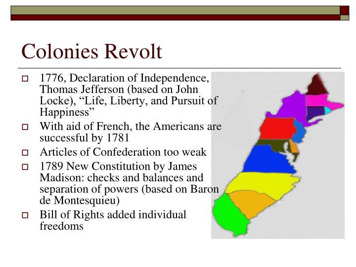 Colonies Revolt