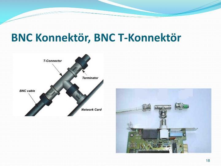 BNC Konnektör, BNC T-Konnektör