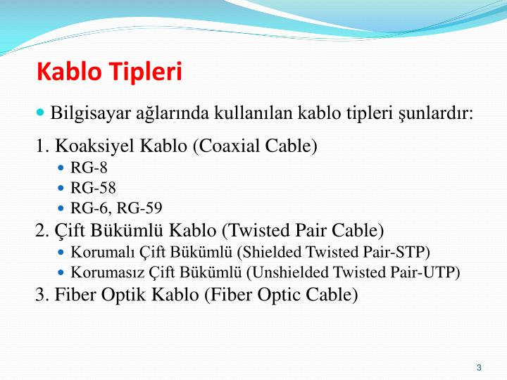 Kablo Tipleri