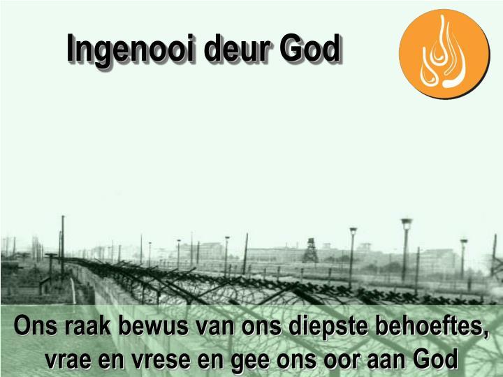 Ingenooi deur God
