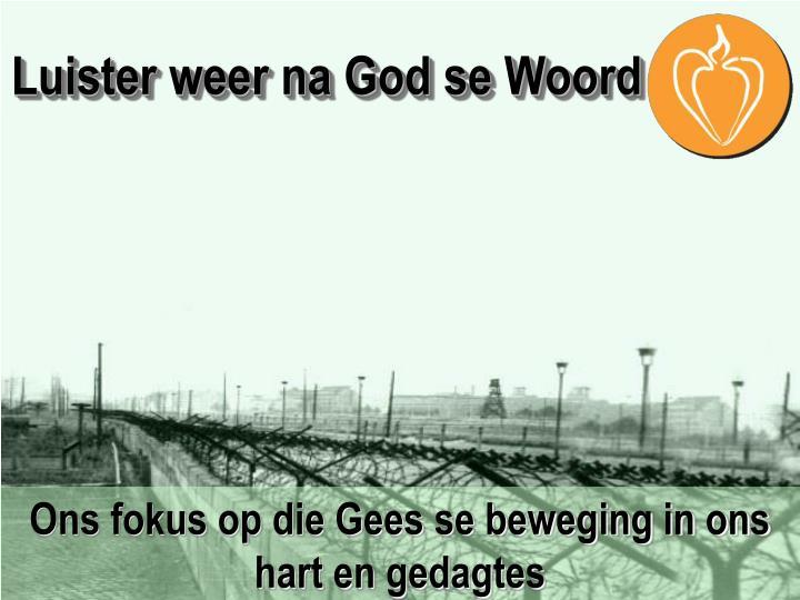 Luister weer na God se Woord