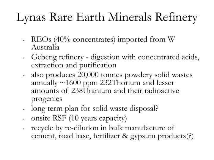 Lynas Rare Earth Minerals Refinery