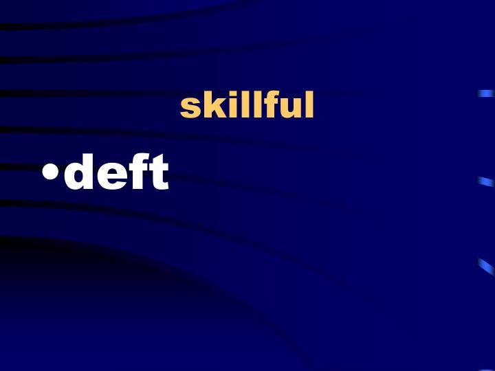 skillful