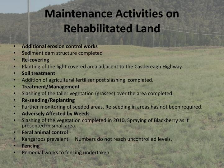 Maintenance Activities on Rehabilitated Land